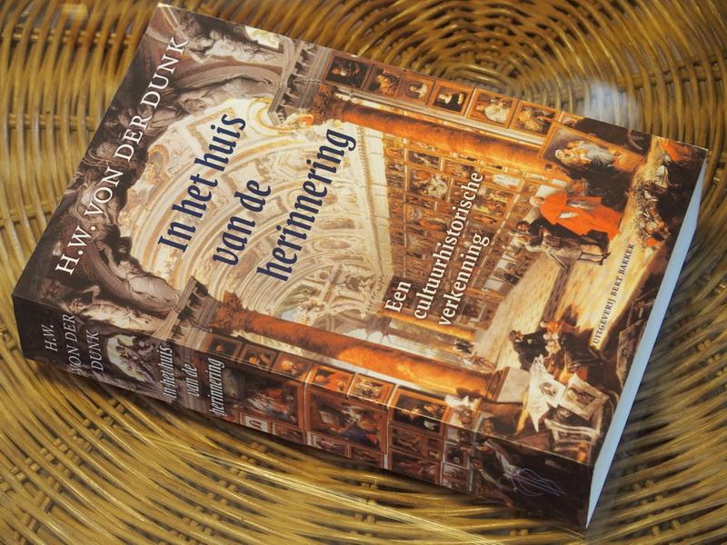 Dunk H.W. v.d. - In het huis van de herinnering.  Een cultuurhistorische verkenning