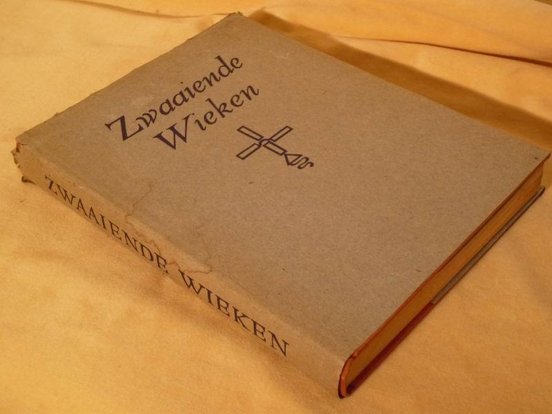 Visser H.A. - Zwaaiende wieken. Over de geschiedenis en het bedrijf van de Windmolens in Nederland