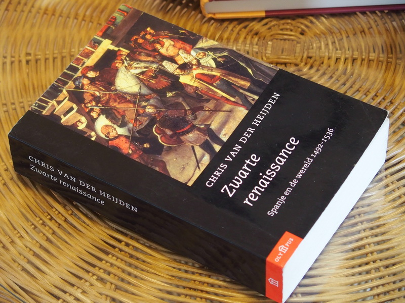 Heijden Chr. van der e.a.(red) - Zwarte renaissance. Spanje en de wereld 1492-1536