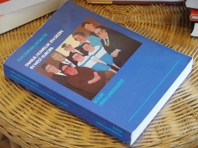 ZWAAN T.  (RED) - Familie, huwelijk en gezin in West-Europa