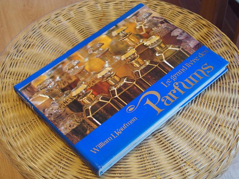 Kaufman W. - Le grand livre des Parfums