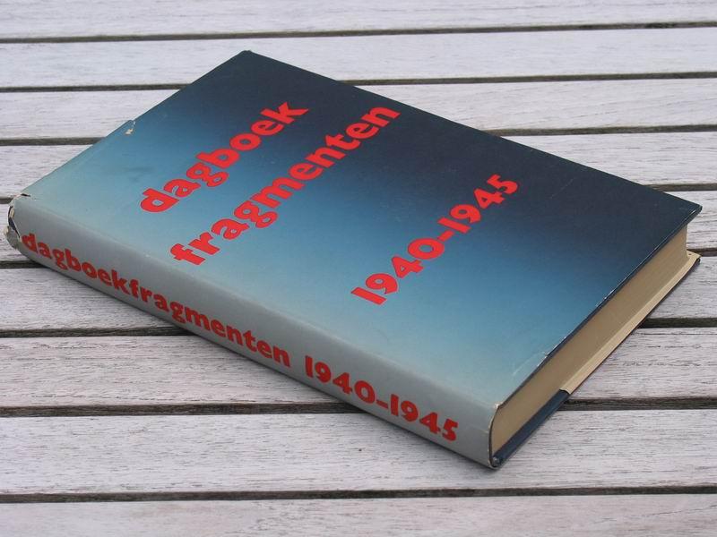 - Dagboekfragmenten 1940 - 1945