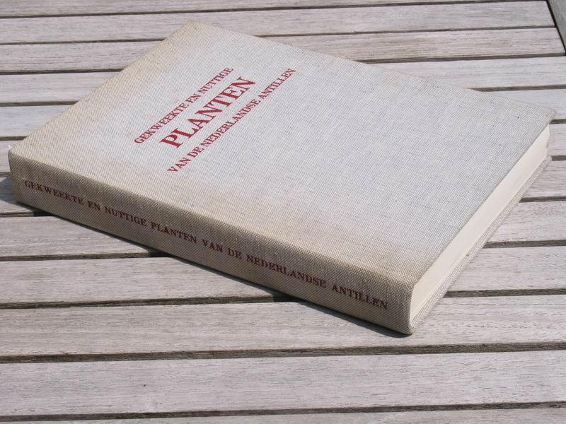 ARNOLDO FR.M. - Gekweekte en nuttige planten van de Nederlandse Antillen