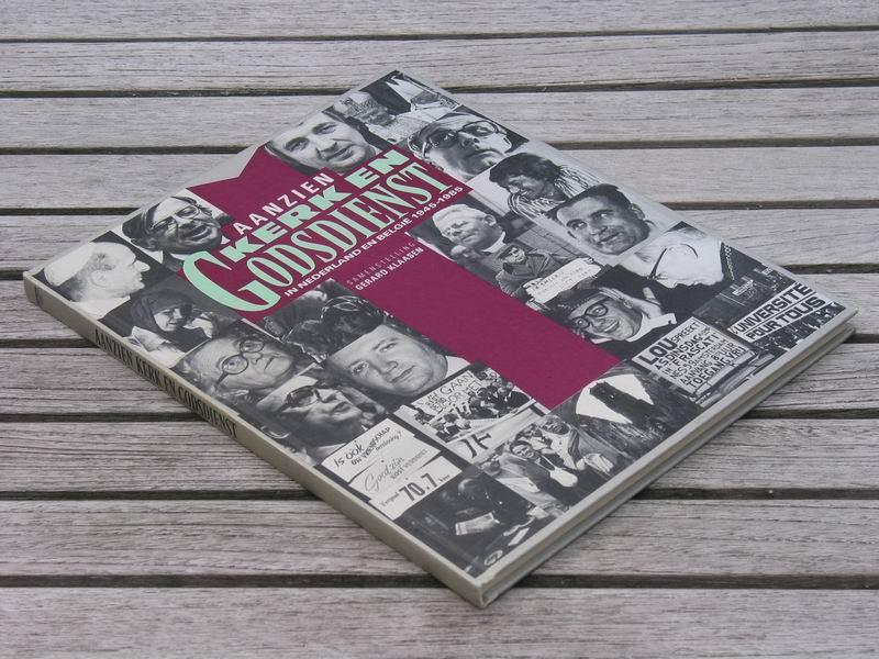 Klaasen G.  (samenst) - Aanzien. Kerk en godsdienst in Nederland en België 1945-1985